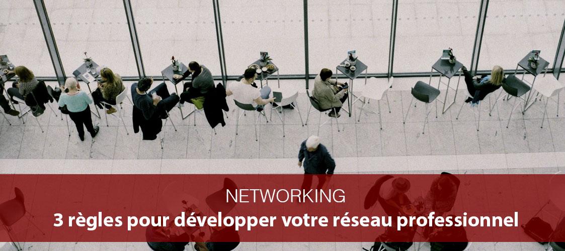 comment développer son réseau professionnel en 3 leçons
